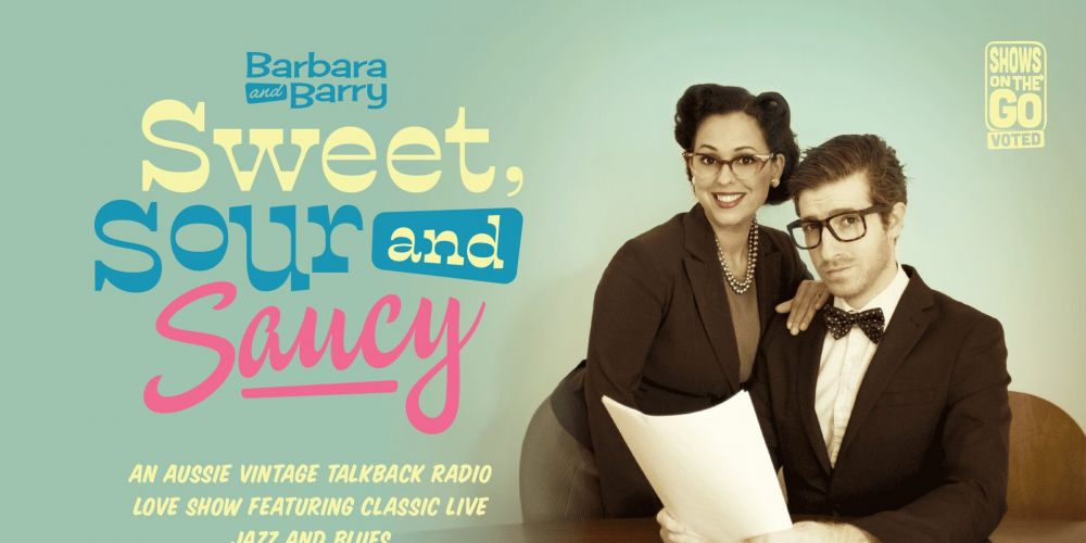 Barbara & Barry Sweet, Sour and Saucy