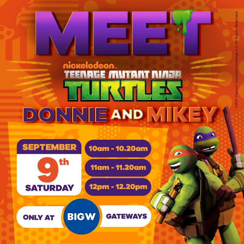 Meet the Teenage Mutant Ninja Turtles at BIG W Gateways