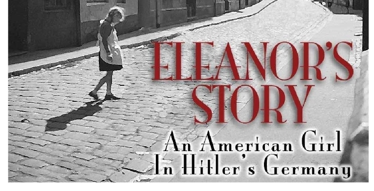 Eleanor's Story – An American Girl in Hitler's Germany