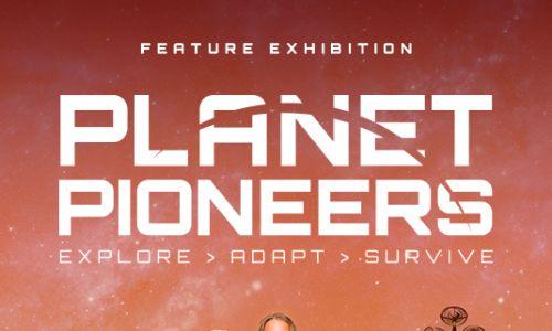 Scitech Planet Pioneers Exhibition
