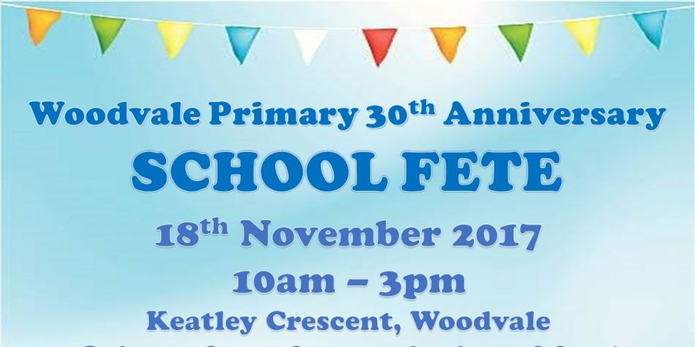 Woodvale Primary School 30th Anniversary Fete