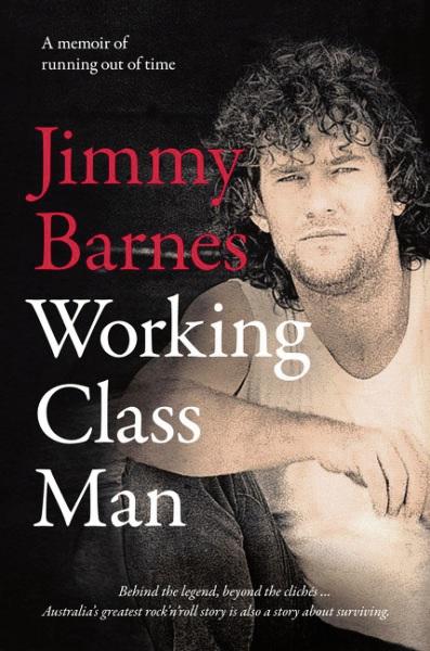 Jimmy Barnes' sequel to his memoirs Working Class Man and the man himself will be at Rockingham Books on Saturday.