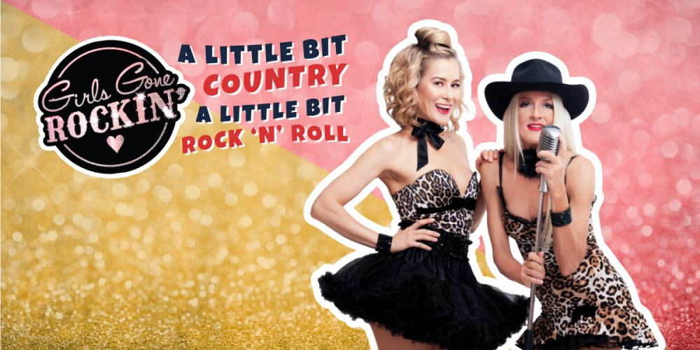 Girls Gone Rockin' – A Little Bit Country, A Little Bit Rock 'n Roll