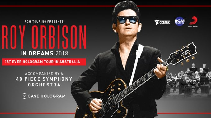 Roy Orbison In Dreams: The Hologram in Perth