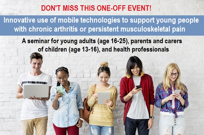 Innovative use of mobile technologies to support young people with chronic arthritis or persistent musculoskeletal pain seminar