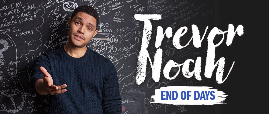 Trevor Noah – End Of Days Tour