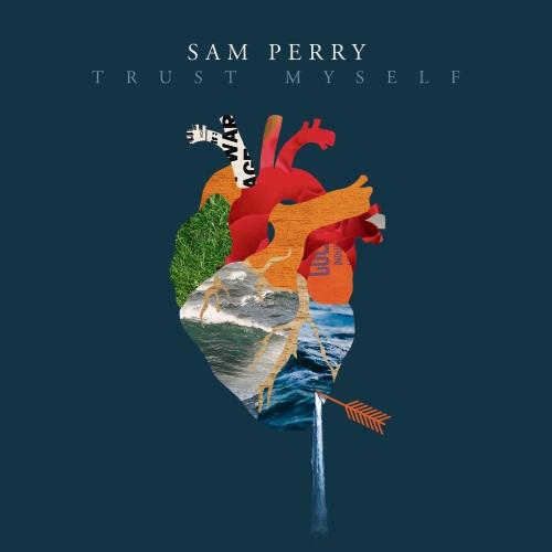 Sam Perry's single Trust Myself.