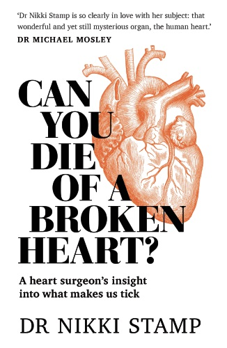 Can You Die of a Broken Heart? By Nikki Stamp.