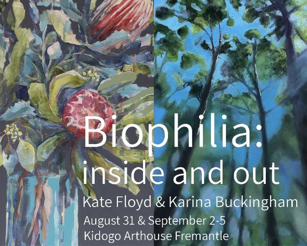 Biophilia: Inside and Out by Kate Floyd and Karina Buckingham