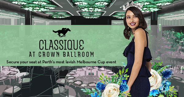 Melbourne Cup – Classique at Crown Ballroom