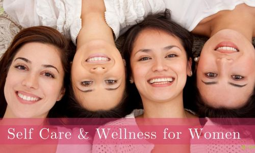 Self-Care and Wellness for Women