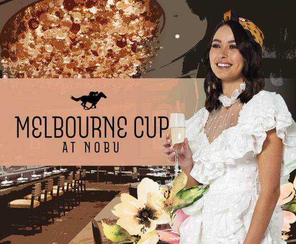 Melbourne Cup Lunch at Nobu