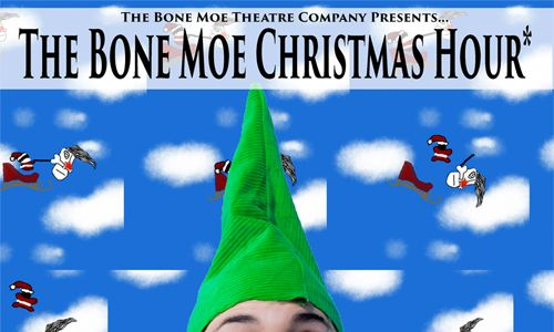 The Bone Moe Christmas Hour*