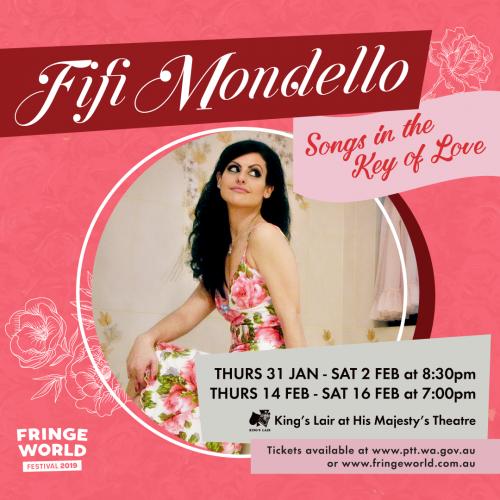 Fifi Mondello – Songs in the Key of Love (FRINGE WORLD 2019)