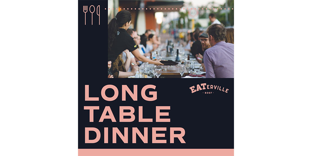 Win tickets to the EATerville Long Table Dinner