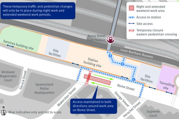Temporary traffic and pedestrian changes required during night and extended weekend periods in Roma Street and the surrounding area.