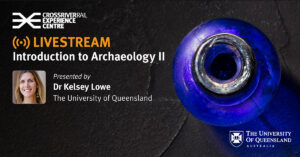 Slide 1 of 8 - Introduction to archaeology II with Dr Kelsey Lowe (The University of Queensland)