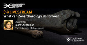 Slide 3 of 8 - What can Zooarchaeology do for you? with Marc Cheeseman (University of Queensland)