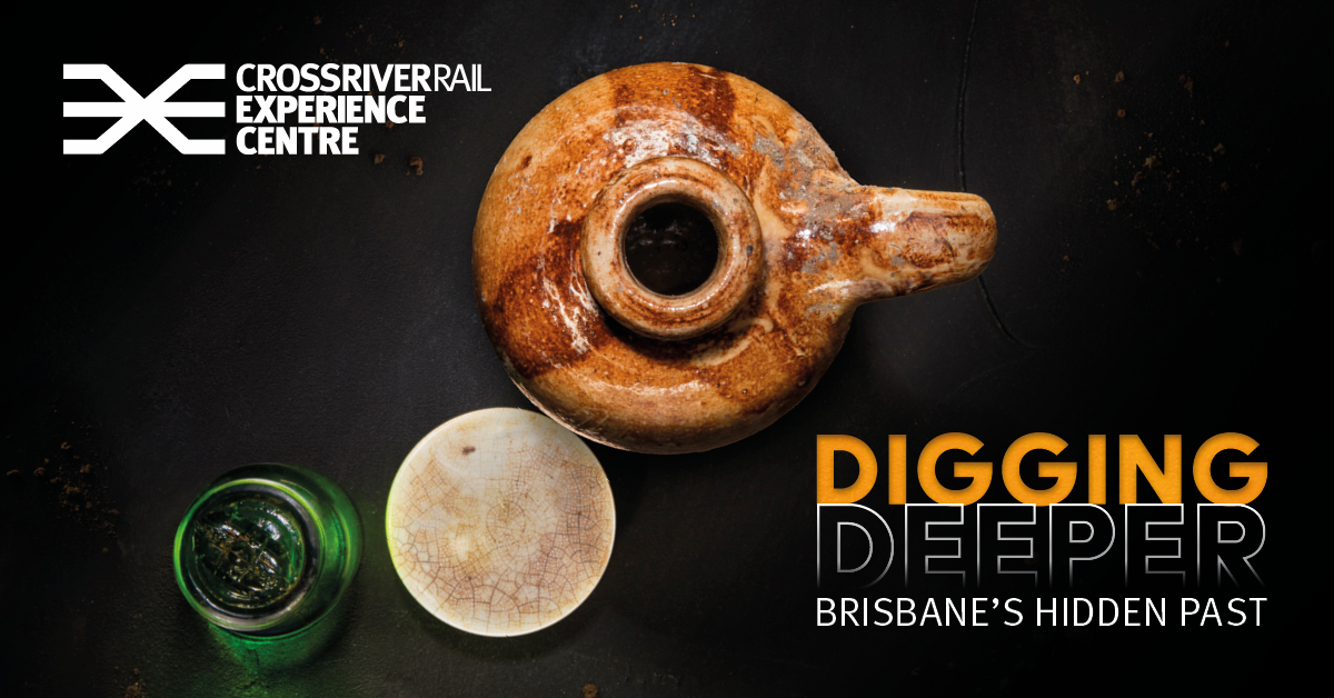 Digging Deeper Exhibition at the Cross River Rail Experience Centre