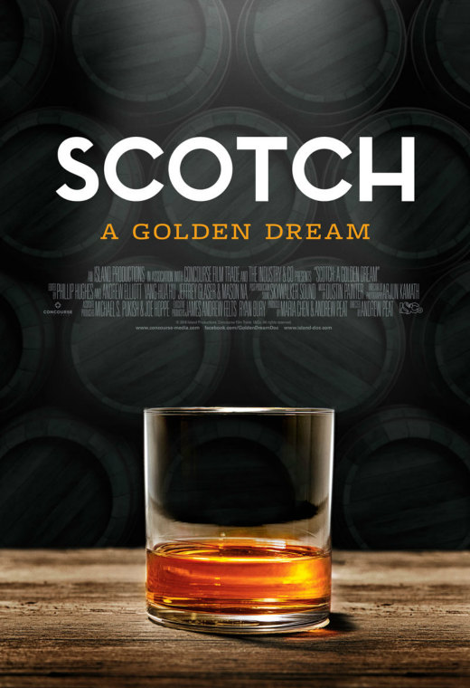 Scotch: A Golden Dream Poster