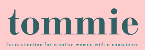 tommie magazine - the destination for creative women with a conscience Poster