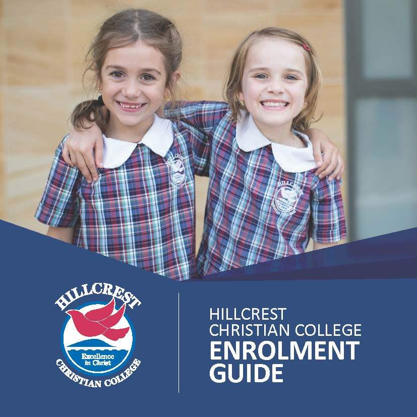 Hillcrest Christian College Enrolment Guide