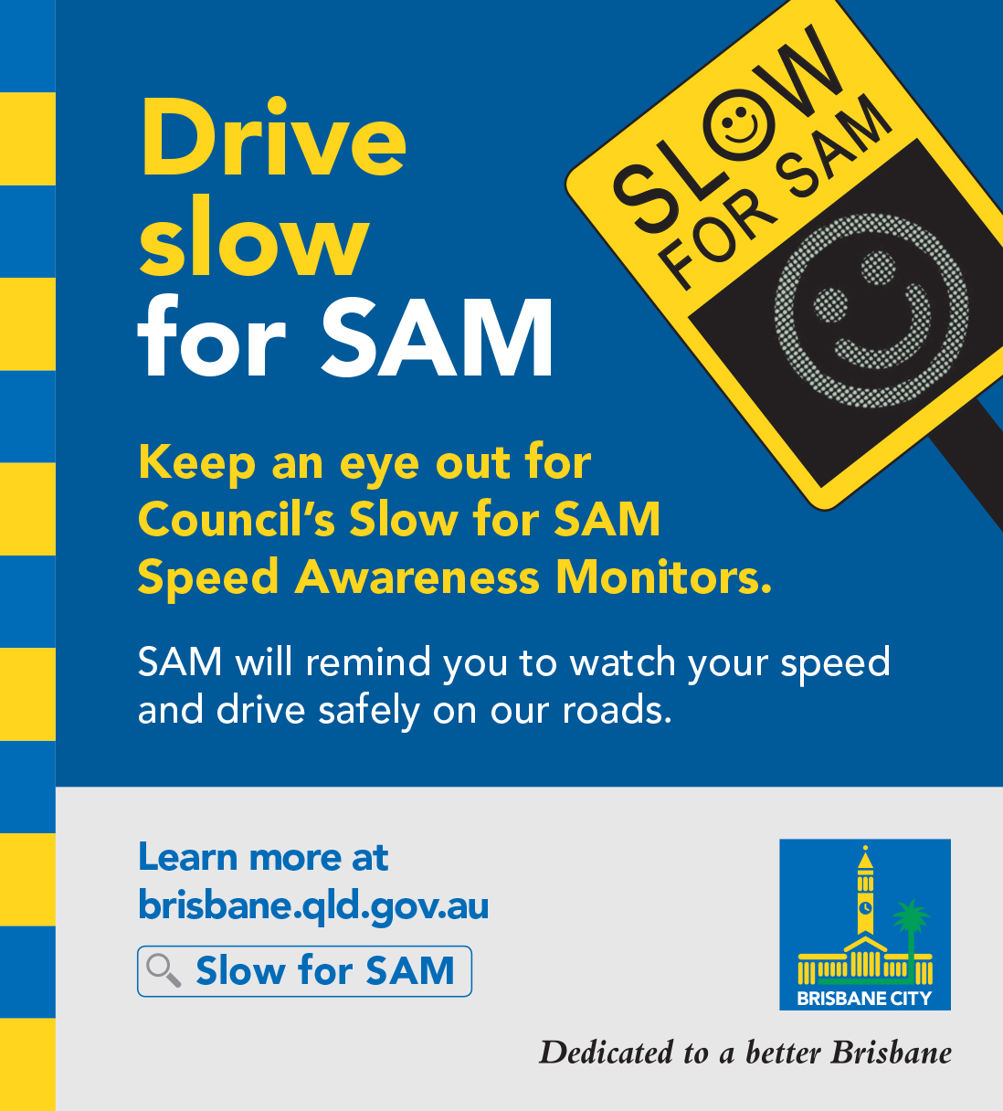 Brisbane-City-Council-Slow-for-SAM-Schoo