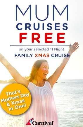 Mothers Day Special - Mum Cruises Free!