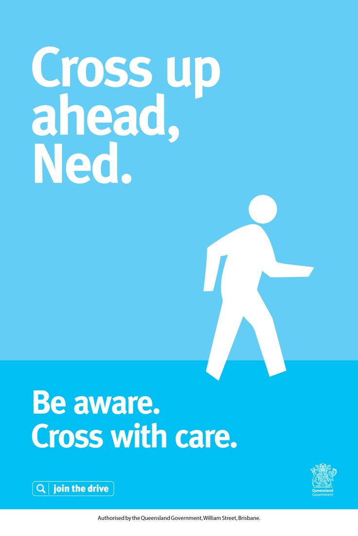 Cross up ahead, Ned. Be aware. Cross with care.