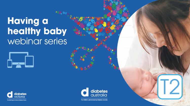 Type 2: Having a healthy baby webinar