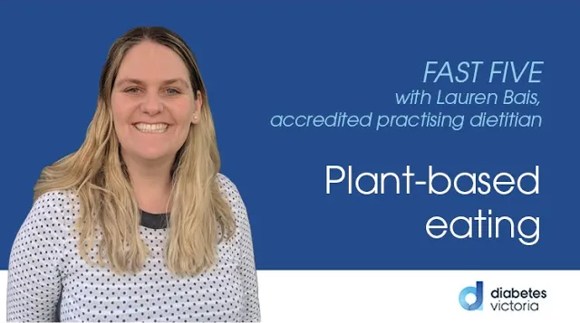 FAST FIVE: Plant-based eating
