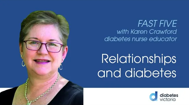FAST FIVE: Relationships and diabetes