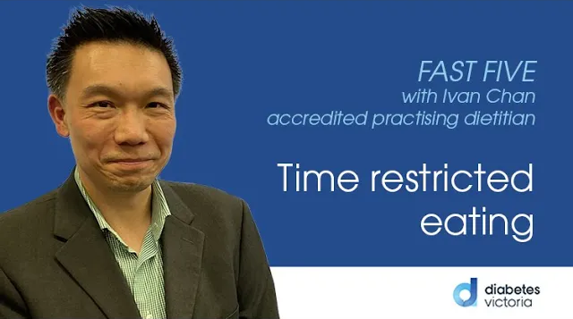 FAST FIVE: Time restricted eating
