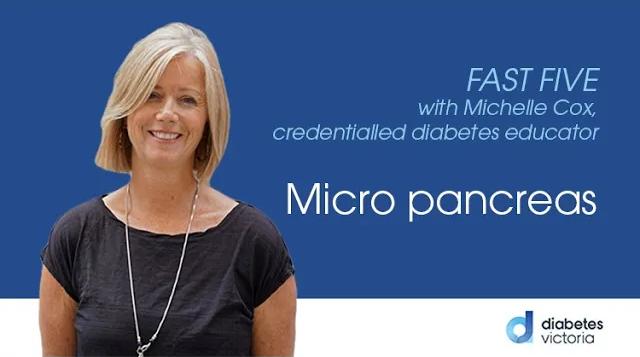 FAST FIVE: Micro pancreas