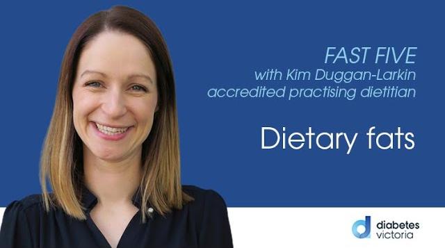 FAST FIVE: dietary fats