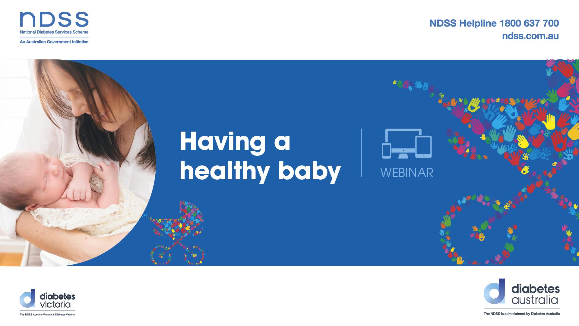 TYPE 1 DIABETES: Having a healthy baby webinar