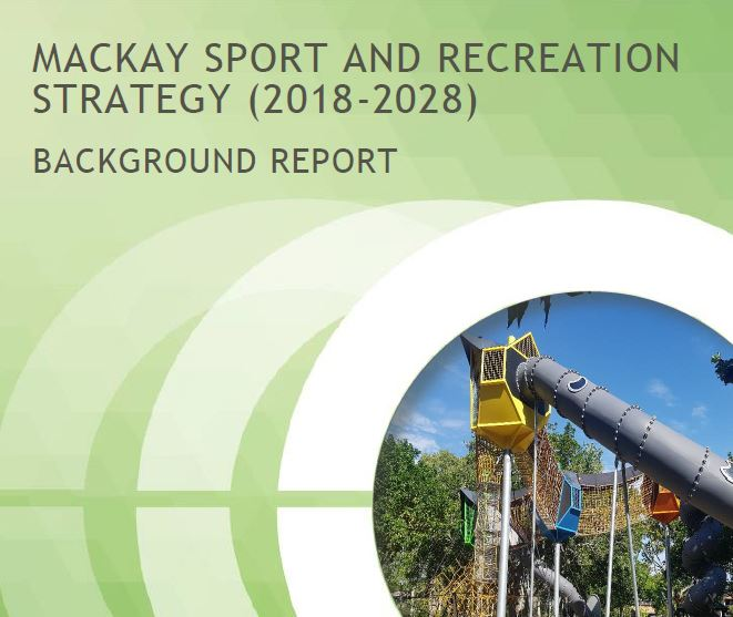 Mackay Sport and Recreation Strategy (2018-2028)