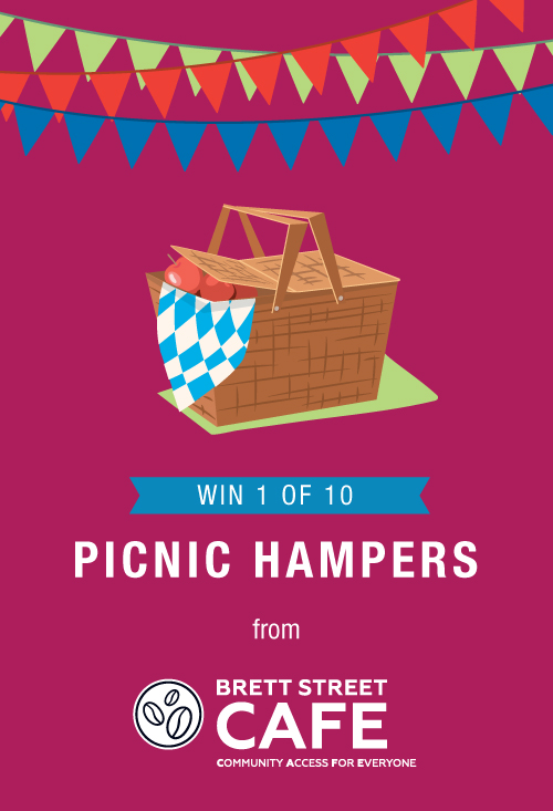 Complete the survey by Sunday 1 August 2021 for a chance to win 1 of 10 picnic hampers from Brett Street CAFE. Terms and conditions apply.