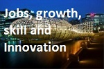Job, growth, skills and innovation