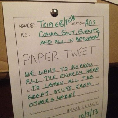 A Paper Tweet (on our cardboard internet) at the Adelaide Engagement Party in September 2013
