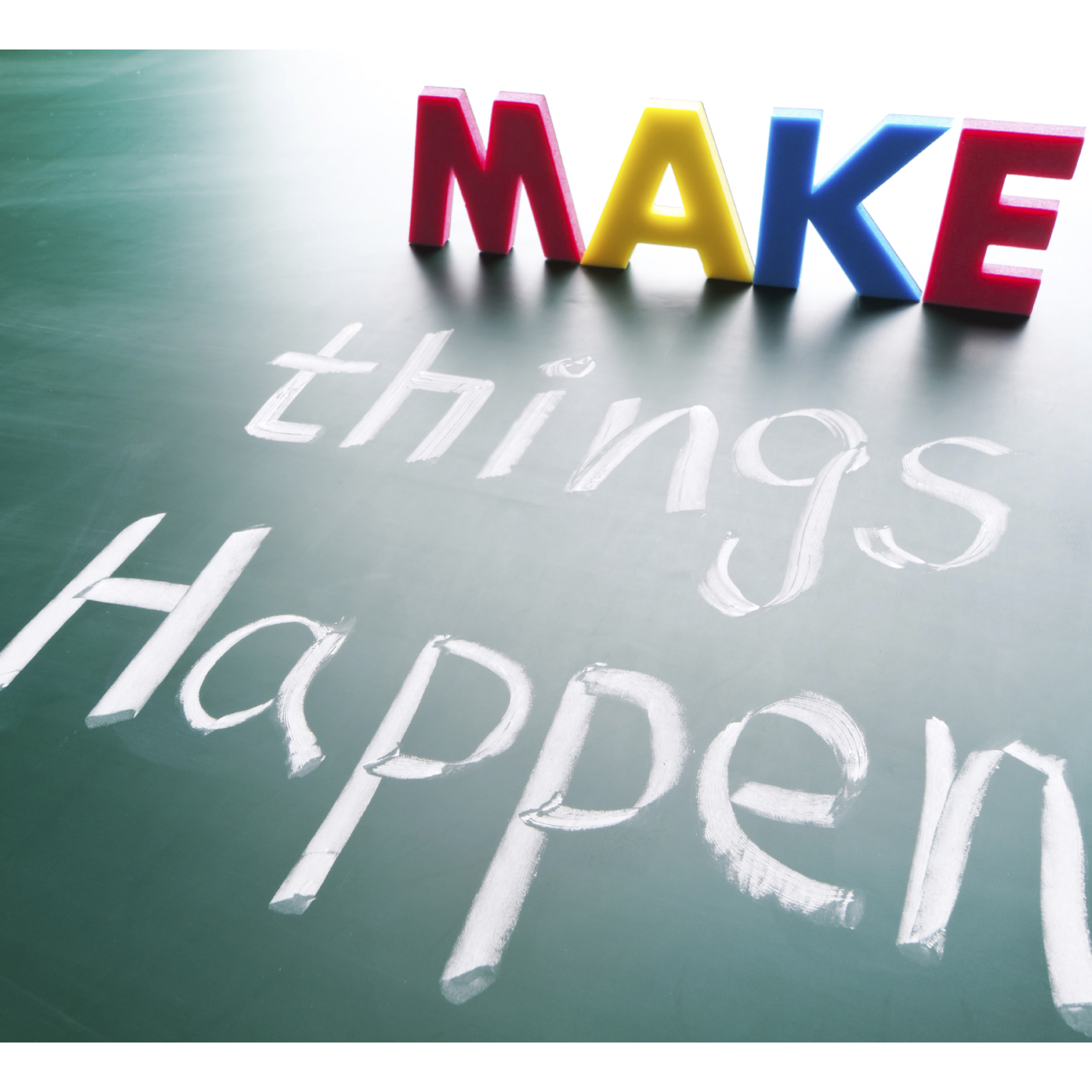 Make things happen image cropped
