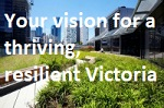Your vision for Victoria