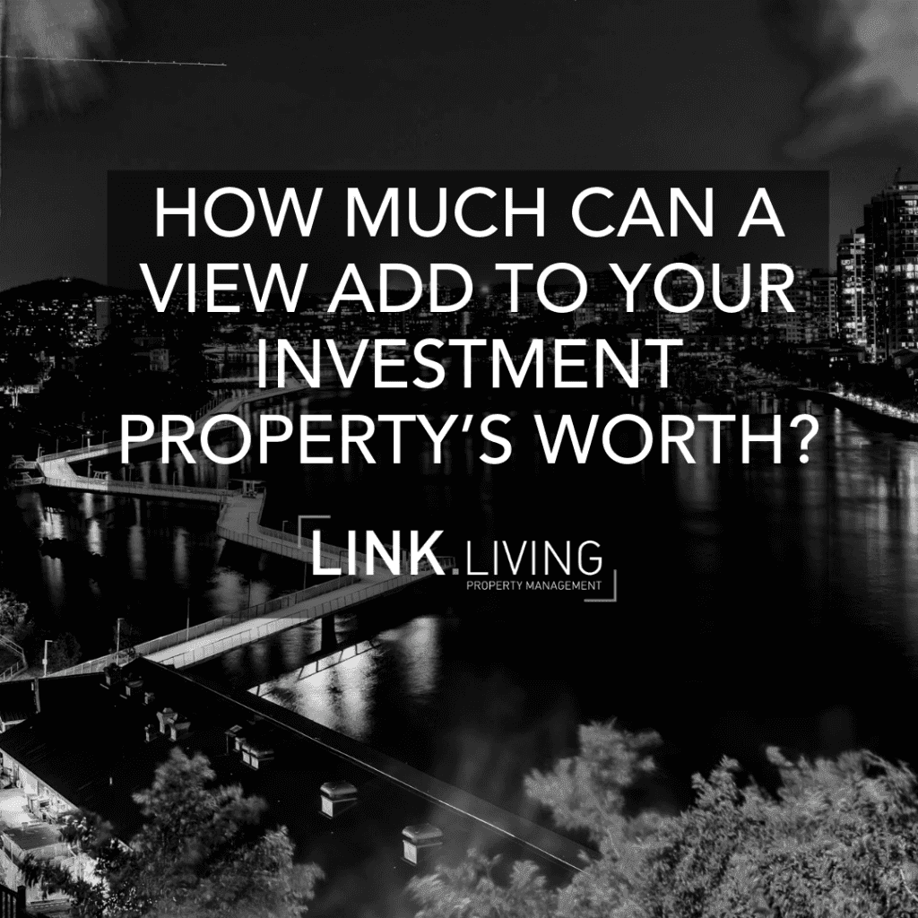 How Much Can A View Add To Your Investment Property's Worth_