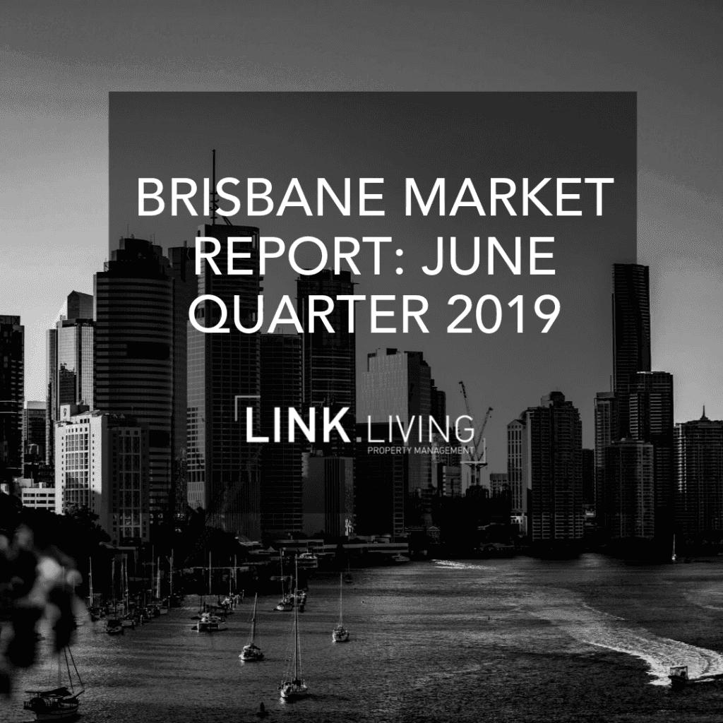 Brisbane Market Report_ June Quarter 2019