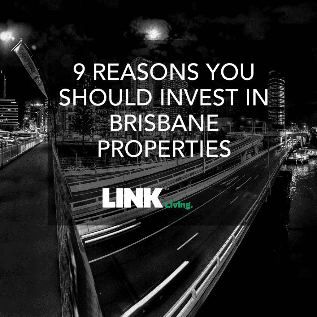 9 Reasons You Should Invest In Brisbane Properties