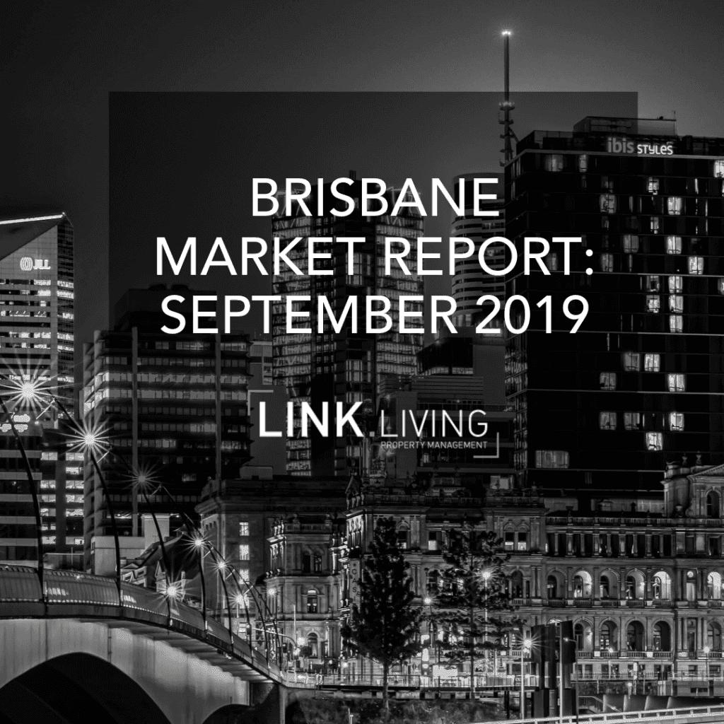 Brisbane Market Report: September 2019