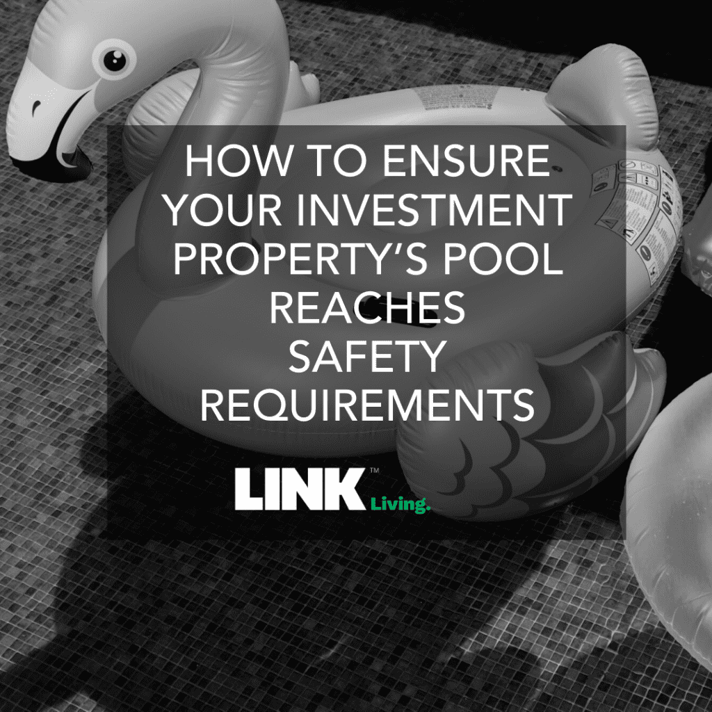 How To Ensure Your Investment Property's Pool Reaches Safety Requirements