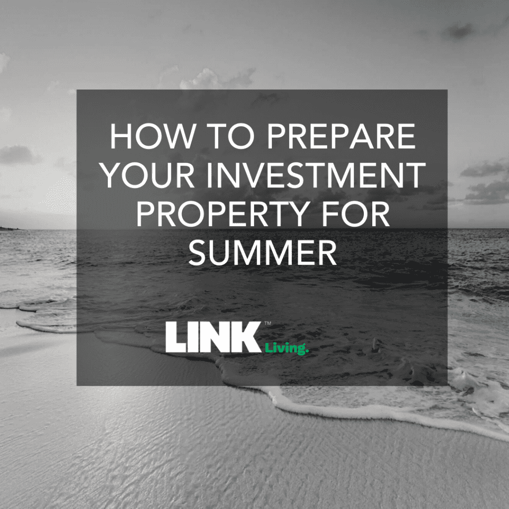 How To Prepare Your Investment Property For Summer (1)