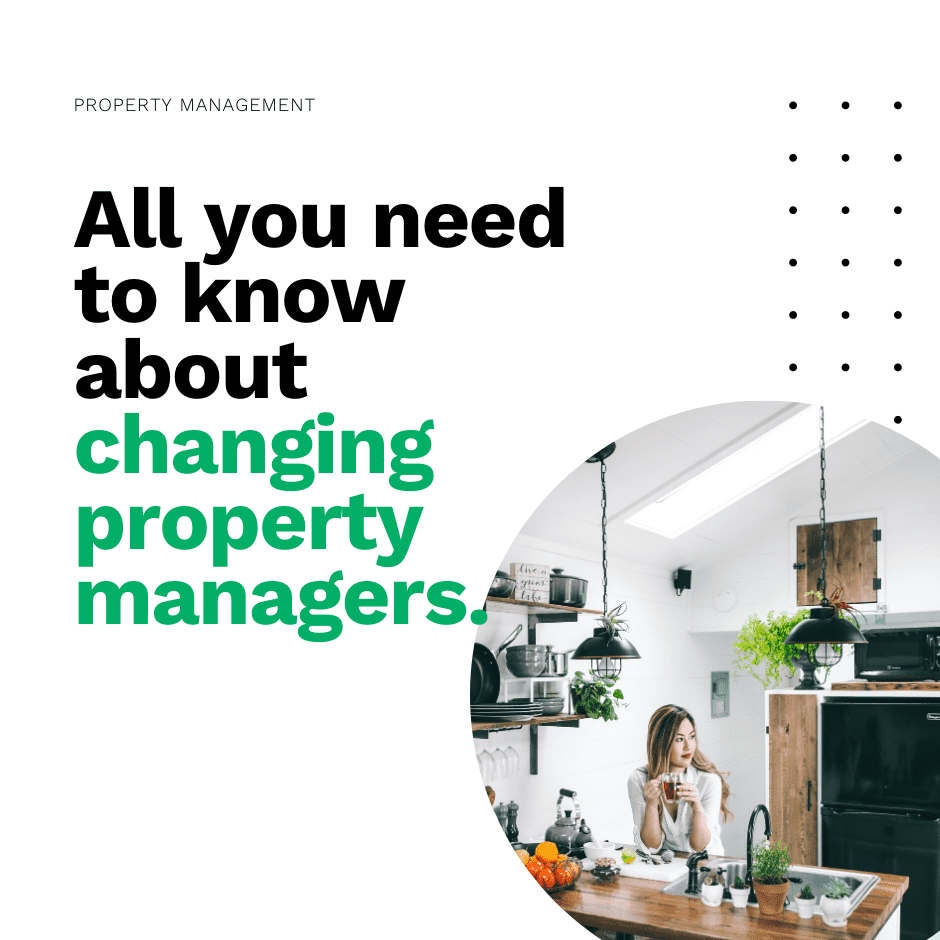 All you need to know about changing property managers.