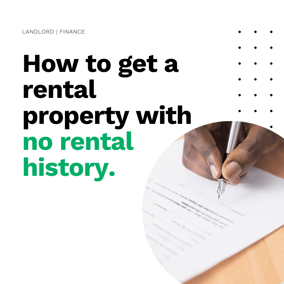 How to get a rental property with no rental history.